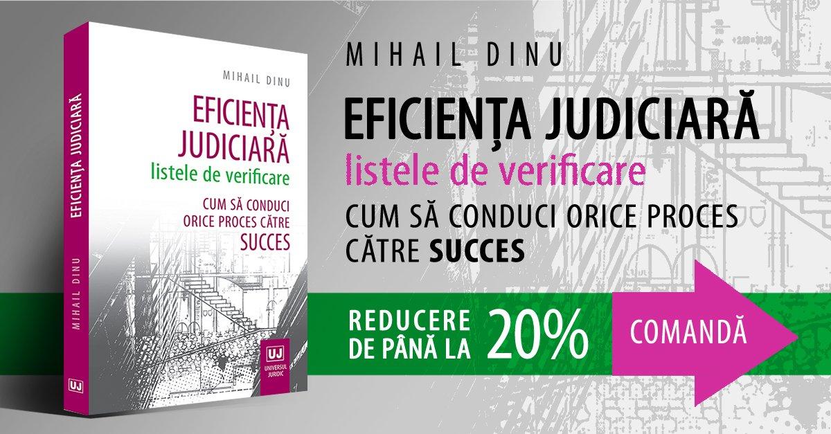 Mihail Dinu Eficienta Judiciara - Cum sa castigi un proces