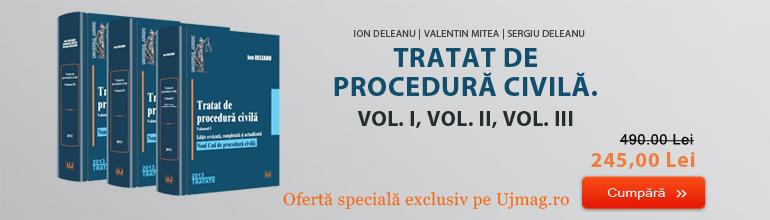 Tratat de procedura civila - Deleanu
