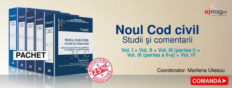 Oferta pachet Noul Cod Civil. Studii si comentarii Vol. I + Vol. II + Vol. III, Partea I + Vol. III, Partea II + Vol. IV