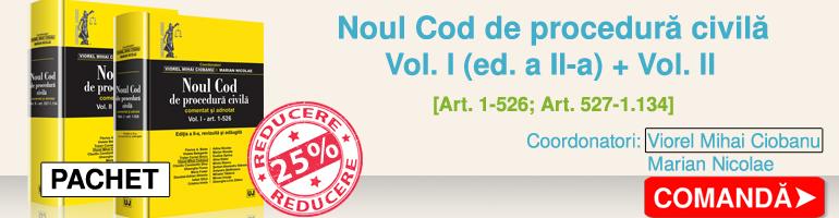 Oferta pachet Noul Cod de procedura civila vol. I (ed. a II-a) + vol. II