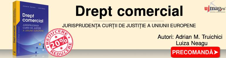 Drept comercial – Jurisprudenta Curtii de Justitie a Uniunii Europene
