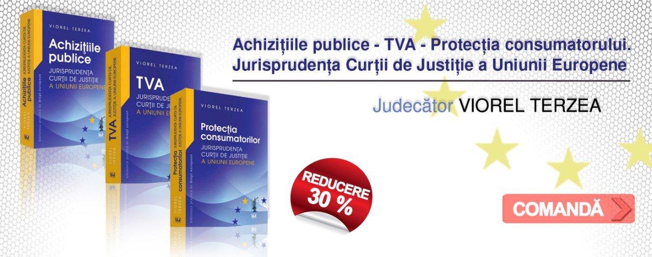 PACHET: Achizitiile publice - TVA - Protectia consumatorului. Jurisprudenta Curtii de Justitie a Uniunii Europene