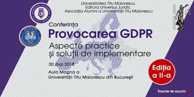"""""""Provocarea GDPR – Aspecte practice și soluții de implementare"""""""