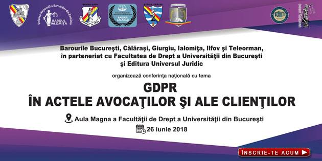"""""""GDPR în actele avocaţilor şi ale clienţilor"""""""