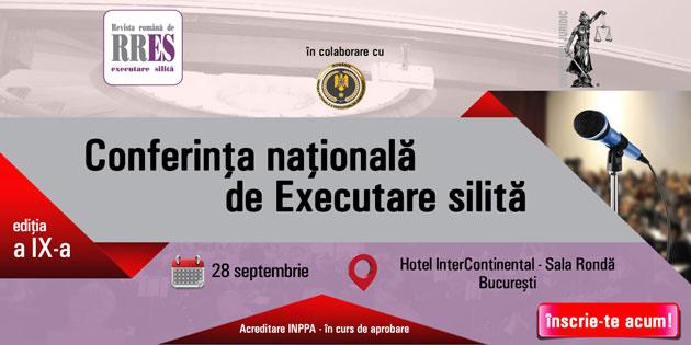 Cea de-a IX-a ediție a Conferinței naționale de executare silită