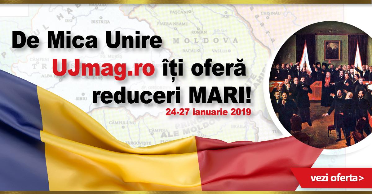 Mica Unire pe UJmag.ro 2019