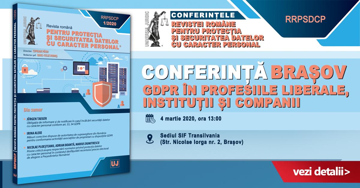 Brașov: Conferința GDPR în profesiile liberale, instituții și companii