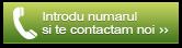 Introdu numarul si te sunam noi